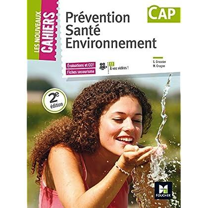 Les Nouveaux Cahiers - PREVENTION SANTE ENVIRONNEMENT - CAP