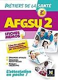 AFGSU 2 - Métiers de la santé - 2e édition - Révision...