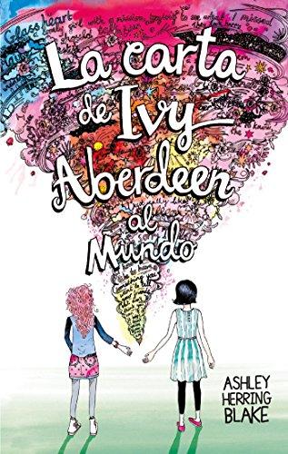 La carta de Ivy Aberdeen al mundo (Puck) por Ashley Herring Blake