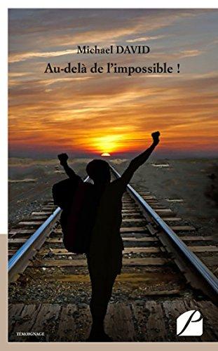 Au-delà de l'impossible !