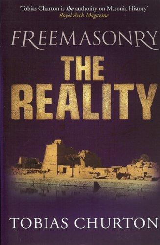 Freemasonry: The Reality by Tobias Churton (3-Sep-2009) Perfect Paperback