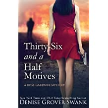 Thirty-Six and a Half Motives: Rose Gardner Mystery #9 (Volume 9) by Denise Grover Swank (2016-05-16)
