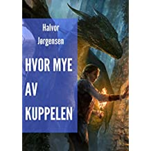 Hvor mye av kuppelen (Norwegian Edition)