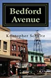 Bedford Avenue: Incidents in a Small Town (English Edition)