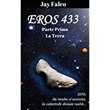 Eros 433: Parte Prima - La Terra