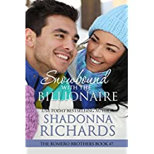 Snowbound with the Billionaire (The Romero Brothers, Book 7) (English Edition)