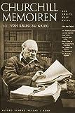 Churchill Memoiren: Band 1/1: Von Krieg zu Krieg - 1919 bis 3 - September 1939 - Winston S. Churchill