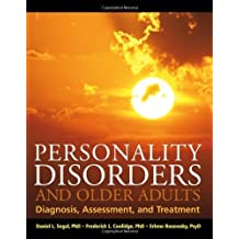 Personality Disorders and Older Adults: Diagnosis, Assessment, and Treatment by Daniel L. Segal (2006-04-21)