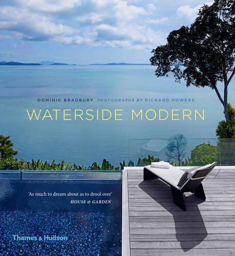 Waterside modern par Dominic Bradbury