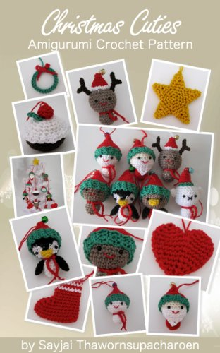 Christmas Cuties Amigurumi Crochet Pattern Chrismas Ornaments Book