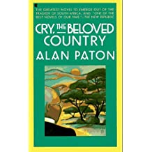 Cry, The Beloved Country (A Scribner Classic) by Alan Paton (1987-06-15)