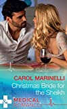 Christmas Bride For The Sheikh (Mills & Boon Medical) (Ruthless Royal Sheikhs, Book 2)
