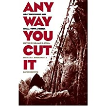 Any Way You Cut it: Meat Processing and Small-town America (Rural America) (Paperback) - Common
