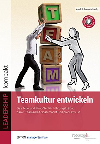 Teamkultur entwickeln (Edition managerSeminare)