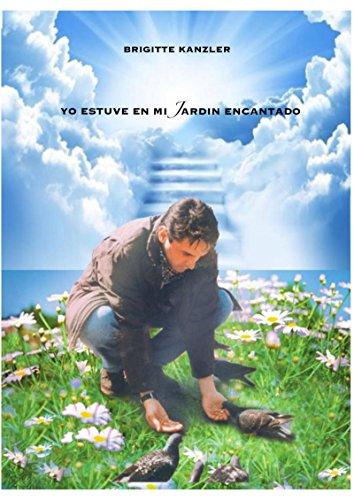 yo estuve en mi jardin encantado por Brigitte Kanzler