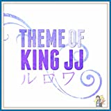 Theme of King JJ