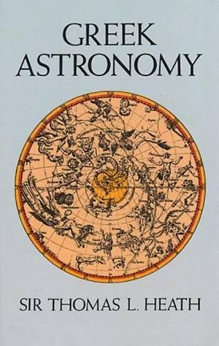 Greek Astronomy (Dover Books on Astronomy) por Sir Thomas Heath