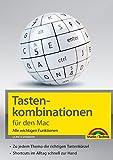 Tastenkombinationen für den Mac: Alle wichtigen Funktionen