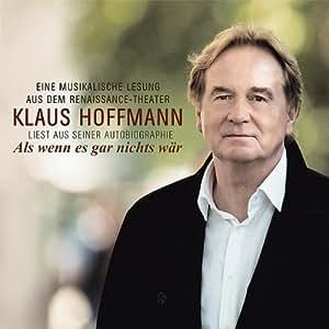 Als Wenn Es Gar Nichts Wr-Klaus Hoffmann Liest au