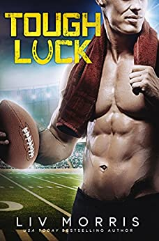 Tough Luck (A Luck Brothers Standalone) by [Morris, Liv]