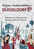 Stadtverführer / Kleiner Stadtverführer Düsseldorf: Skat-Spiel als City-Guide mit Stadtplan und Geschichten