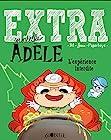 Extra Mortelle Adèle T4 - L'expérience interdite