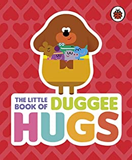 Hey duggee the little book of duggee hugs ebook hey duggee amazon hey duggee the little book of duggee hugs by hey duggee fandeluxe Images