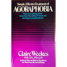 Agoraphobia by Claire Weekes (2002-10-17)