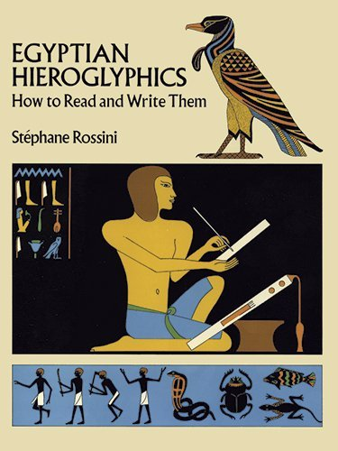 Egyptian Hieroglyphics: How to Read and Write Them by Stephane Rossini (1-Jun-1989) Paperback