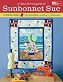 Year in Life of Sunbonnet Sue (That Patchwork Place)