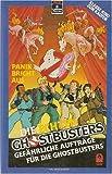 Die echten Ghostbusters - Gefährliche Aufträge für die Ghostbusters