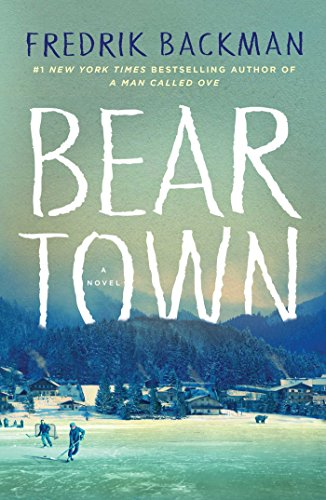 beartown-a-novel-english-edition