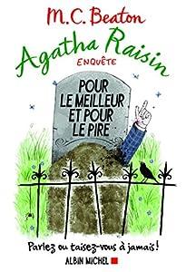 """Afficher """"Agatha Raisin enquête n° 5<br /> Pour le meilleur et pour le pire"""""""