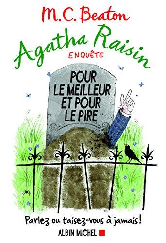 Agatha Raisin enquête n° 5 Pour le meilleur et pour le pire