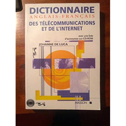 Dictionnaire anglais-français des télécommunications et de l'Internet