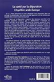 Image de La santé par la dépuration - L'équilibre acido-basique - Une méthode en trois étapes