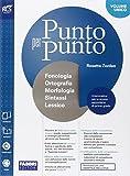 Punto per punto. Morfologia-Extrakit-Openbook-Quaderno-Lessico-Mappe. Per la Scuola media. Con e-book. Con espansione online