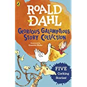 Roald Dahl's Glorious Galumptious Story Collection: Five Corking Stories Including Fantastic Mr Fox & Four Other Stories
