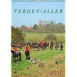 Verden / Aller (Wandkalender 2017 DIN A3 hoch): Sehenswerte Kleinstadt mit historischen Denkmälern, Gebäuden und Landschaften. (Monatskalender, 14 Seiten) (CALVENDO Orte)