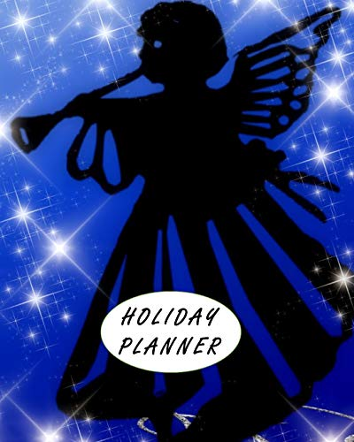 Holiday Planner: Organize your tasks, gifts, shopping, cooking and everything else you need to do for the perfect Christmas. Black Friday, Cyber Monday