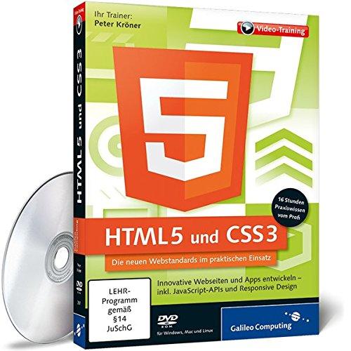 HTML5 und CSS3 - Innovative Webseiten und Web-Apps entwickeln (Galileo Computing)