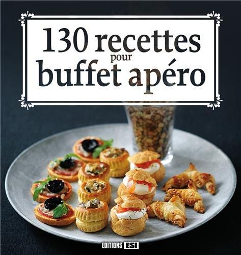 130 recettes pour buffet apro