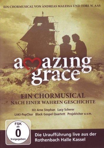 Amazing Grace - Ein Chormusical