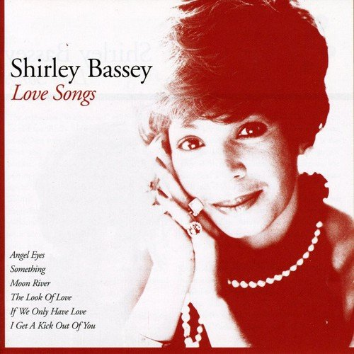 Love Songs (Bassey-cd Shirley)