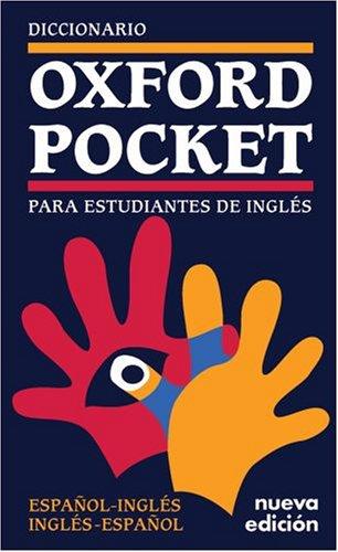 Dicionario Oxford Pocket Para Estudantes De: Diccionario Oxford Pocket Para Estudiantes De Ingles - Espanol-Ingles/Ingles-Espanol