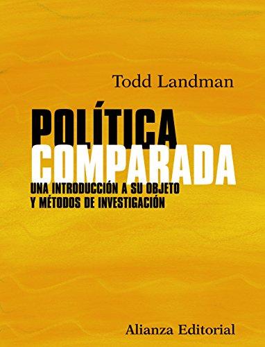 Política comparada (El Libro Universitario - Manuales nº 154) por Todd Landman