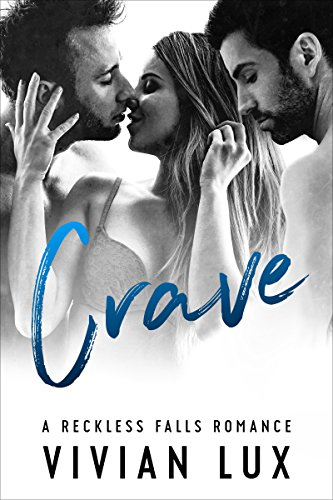 crave-a-small-town-menage-romance-reckless-falls-book-4