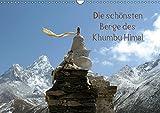 Die schönsten Berge des Khumbu Himal (Wandkalender 2019 DIN A3 quer): Khumbu oder Khumbu Himal ist eine Region des Himalaya im Nordosten Nepals an der ... (Monatskalender, 14 Seiten ) (CALVENDO Orte)