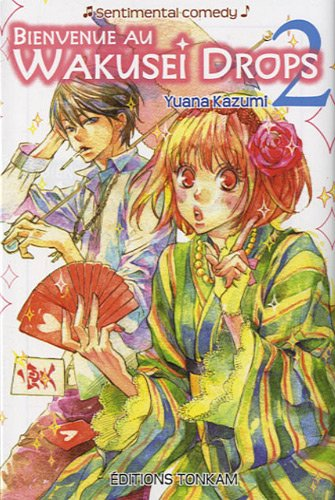 Bienvenue au Wakusei Drops Edition simple Tome 2