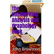 The Handwriting Analysis and Graphology Book